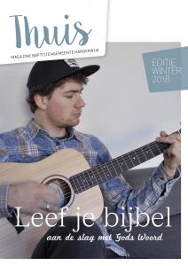 Cover Thuis BGH Magazine januari 2018 met thema Leef je Bijbel met een bijdrage door Ralph Stoove